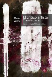 El crítico artista/The Critic as Artist