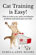 Cat Training Is Easy