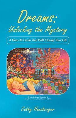 Dreams  Unlocking the Mystery PDF