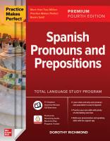Practice Makes Perfect  Spanish Pronouns and Prepositions  Premium Fourth Edition PDF