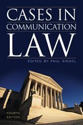 Cases in Communication Law: Edition 4