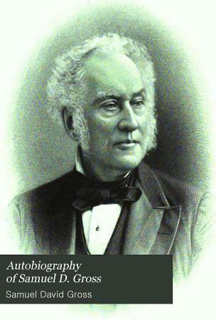 Autobiography of Samuel D  Gross PDF