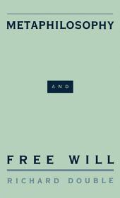 Metaphilosophy and Free Will