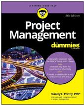 Project Management For Dummies: Edition 5
