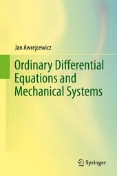 Ordinary Differential Equations and Mechanical Systems