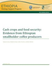 Cash crops and food security: Evidence from Ethiopian smallholder coffee producers