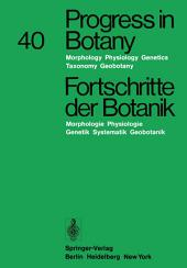 Progress in Botany/Fortschritte der Botanik: Morphology · Physiology · Genetics Taxonomy · Geobotany/Morphologie · Physiologie · Genetik Systematik · Geobotanik