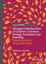 Ideological Manipulation of Children's Literature Through Translation and Rewriting