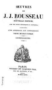 Œuvres de J. J. Rousseau: Les confessions