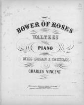 Bower of roses: a brilliant sett of waltzes