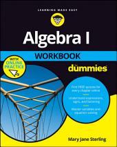 Algebra I Workbook For Dummies: Edition 3