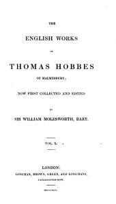 The English Works of Thomas Hobbes of Malmesbury: Volume 10