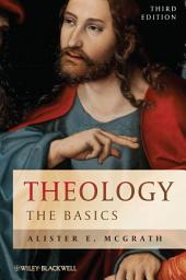 Theology: The Basics, Edition 3