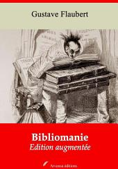 Bibliomanie: Nouvelle édition augmentée