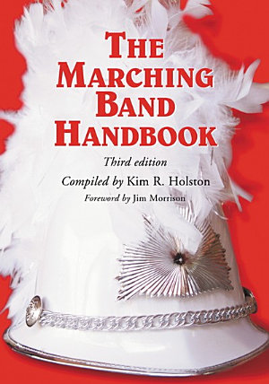 The Marching Band Handbook