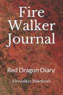 Fire Walker Journal