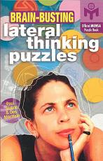 Brain Busting Lateral Thinking Puzzles PDF