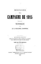 Histoire de la campagne de 1815: Waterloo