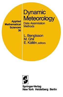Dynamic Meteorology: Data Assimilation Methods