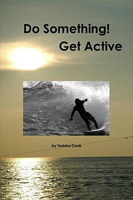 Do Something  Get Active