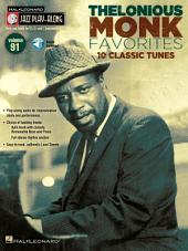Thelonious Monk Favorites (Songbook): Jazz Play-Along, Volume 91