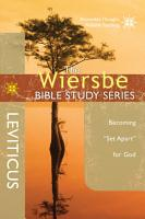 The Wiersbe Bible Study Series  Leviticus PDF