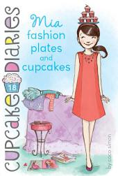 Mia Fashion Plates and Cupcakes