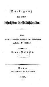 Würdigung der alten böhmischen Geschichtschreiber