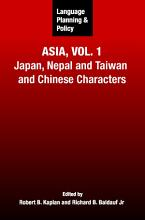 Language Planning and Policy in Asia  Japan  Nepal  Taiwan and Chinese characters PDF