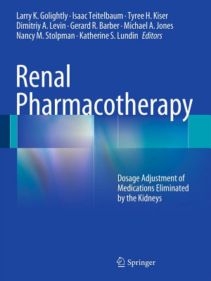 Renal Pharmacotherapy