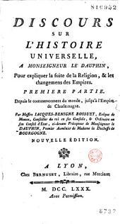 Discours sur l'histoire universelle... [Suite jusqu'à l'an 1700 par Jean de La Barre]: Volume1