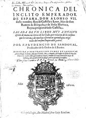 Chronica del inclito Emperador Don Alonso VII.