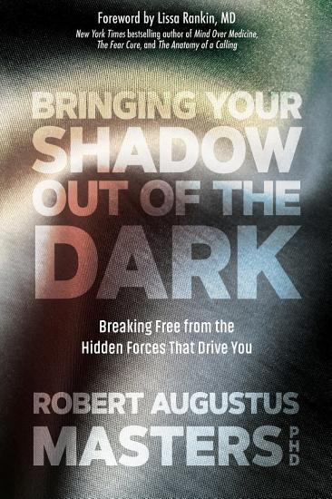 Bringing Your Shadow Out of the Dark PDF