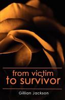 From Victim to Survivor