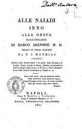 Alle najadi inno alla greca dall'inglese di Marco Akenside M.D. recato in verso italiano da T. J. Mathias ..