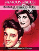 Famous Faces  Big Book of Extreme Dot To Dot PDF