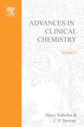 Advances in Clinical Chemistry: Volume 9