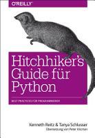 Hitchhiker s Guide f  r Python PDF