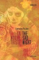 La Noche Triste   The Sad Night PDF