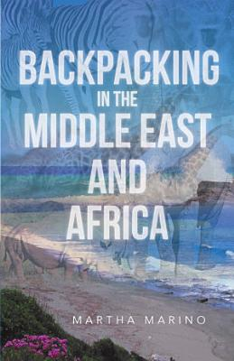 Backpacking in the Middle East and Africa PDF