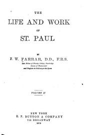 The Life and Work of St. Paul: Volume 2
