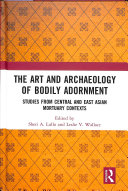 The Art and Archaeology of Bodily Adornment