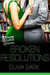 Broken Resolutions