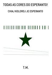 Todas As Cores Do Esperanto!