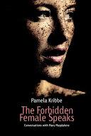 The Forbidden Female Speaks