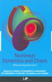 Nonlinear Dynamics and Chaos: Where do we go from here?