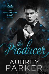 Trillionaire Boys' Club: The Producer