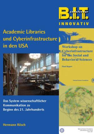 Academic Libraries und Cyberinfrastructure in den USA PDF