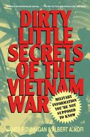 Dirty Little Secrets of the Vietnam War PDF