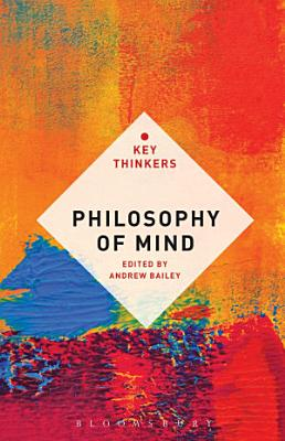 Philosophy of Mind  The Key Thinkers PDF